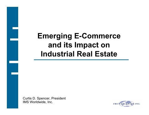Emerging E-Commerce and its Impact on Industrial Real Estate