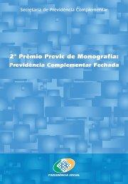 2º Prêmio Previc de Monografia: - Ministério da Previdência Social