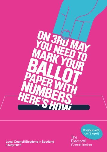 On 3rd May you need to mark your ballot paper with numbers ...