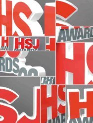 Download the HSJ Awards 2008 supplement - Health Service Journal