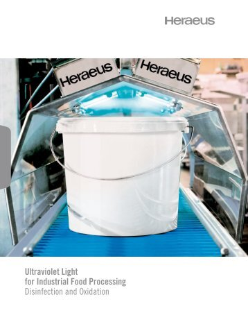 Ultraviolet Light for Industrial Food Processing ... - Heraeus Noblelight
