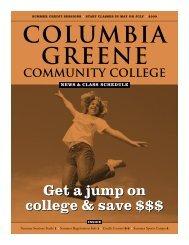 Summer 2009 News & Class Schedule - Columbia-Greene ...