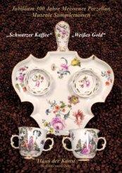Jubiläum 300 Jahre Meissener Porzellan ... - Haus der Kunst