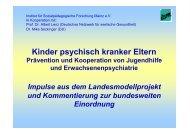 Projekt: Kinder psychisch kranker Eltern Rahmendaten zum ... - ism