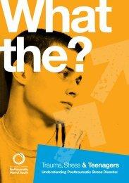 Trauma, Stress & Teenagers - Australian Centre for Posttraumatic ...