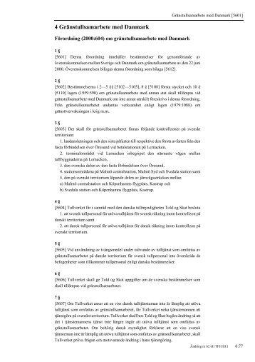 Förordning (2000:604) om gränstullsamarbete med ... - Tullverket