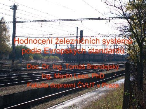 Hodnocení železničních systémů podle Evropských standardů