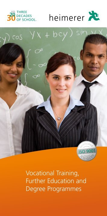 Vocational Training, Further Education and ... - Heimerer Schulen