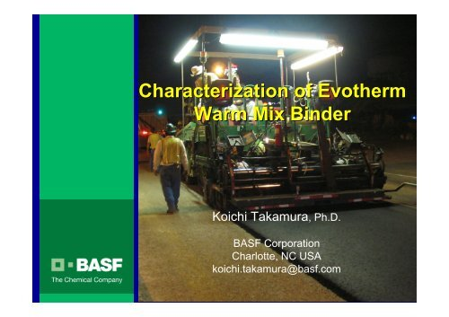 Characterization of Evotherm Warm Mix Binder - Petersen Asphalt ...