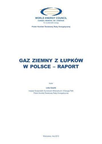 2013-07-16 Gaz ziemny z łupków w Polsce - raport wielkość: 11 MB ...