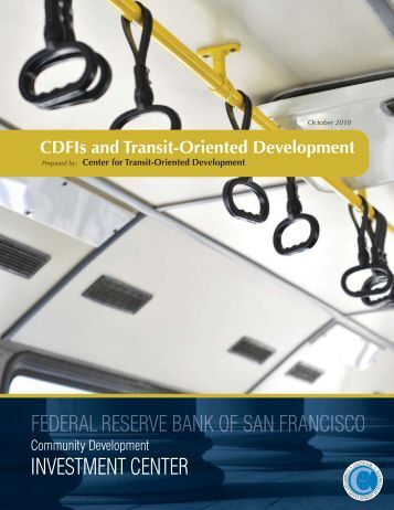 CDFIs and Transit Oriented Development - Federal Reserve Bank of ...