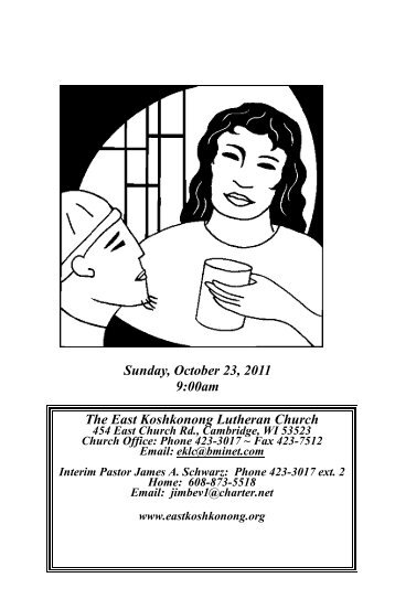 Sunday, October 23, 2011 9:00am The East Koshkonong Lutheran ...