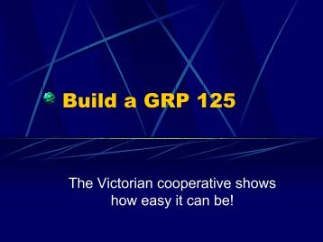 Build a GRP 125 - National 125 Association