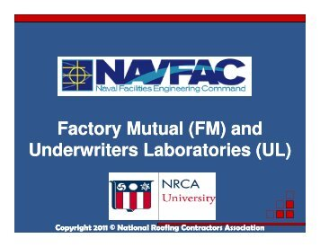 (FM) and Underwriters Laboratories (UL) - National Roofing ...