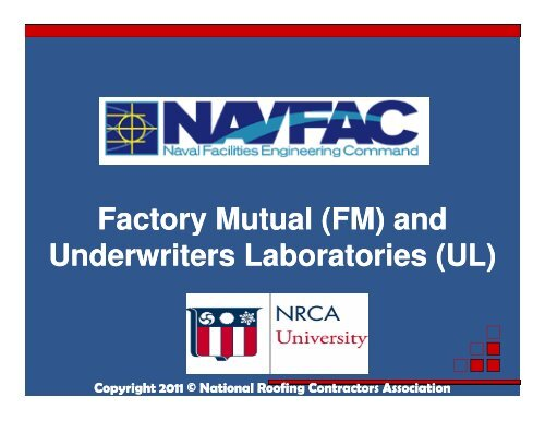 Fm And Underwriters Laboratories Ul National Roofing