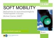 Soft Mobility - Maßnahmen für eine klimaverträgliche Verkehrspolitik ...