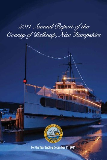 2011 Annual Report of the County of Belknap, New Hampshire