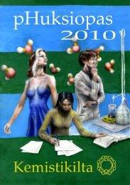 pHuksiopas 2010.pdf - Kemistikilta