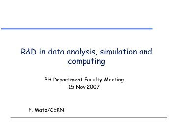 R&D in data analysis, simulation and computing - Physics Department