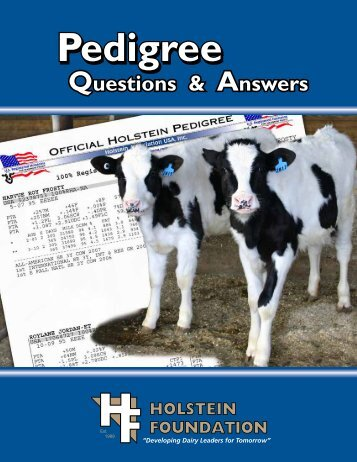 a free workbook available to explain a (Holstein) pedigree, from the ...