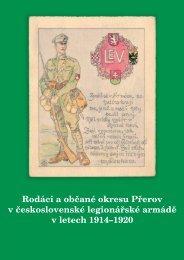 Rodáci a občané okresu Přerov v legionářské armádě 1914 - rosmus
