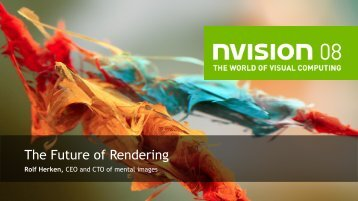 The Future of Rendering