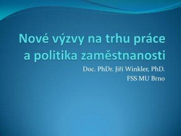 Nové výzvy na trhu práce a politika zaměstnanosti, doc. PhDr. Jiří ...