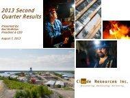 2013 Second Quarter Results - Claude Resources