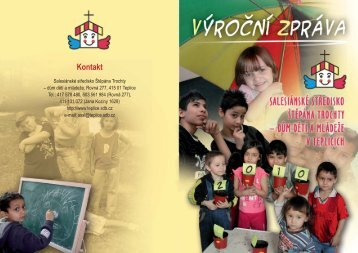 výroční zpráva 2010 - Salesiánské středisko Štěpána Trochty - dům ...