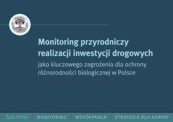 Monitoring przyrodniczy realizacji inwestycji drogowych jako ...