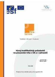 Vývoj kvalifikačních požadavků na pracovním trhu v ČR a v zahraničí