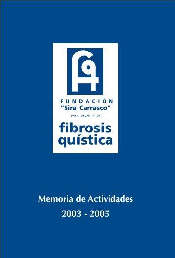 Memoria de actividades del 2005. - Fundación 'Sira Carrasco'