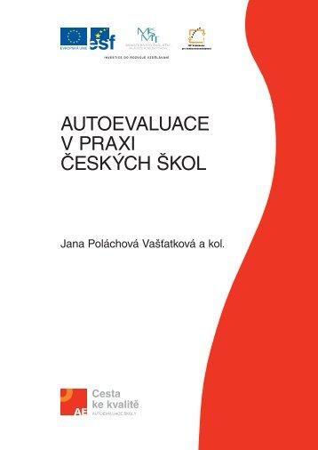 Autoevaluace v praxi českých škol - Národní ústav odborného ...