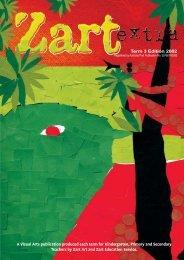 A Visual Arts publication produced each term for ... - Zart Art