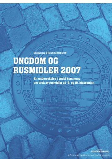 Ungdom og rusmidler i Årdal 2007 - KoRus Bergen