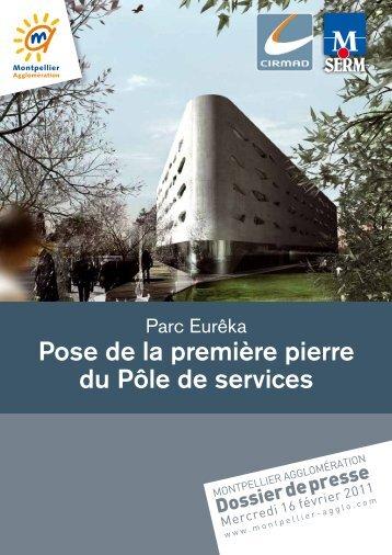 Pose de la première pierre du Pôle de services - Montpellier ...