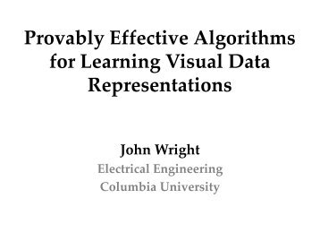 Provably Effective Algorithms for Learning Visual Data Representations