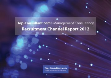 Recruitment Channel Report 2012 - Top-Consultant