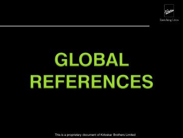 SELECT GLOBAL REFERENCES - Kirloskar Brothers Limited