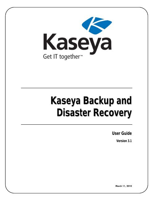 Kaseya Backup and Disaster Recovery - Kaseya Documentation