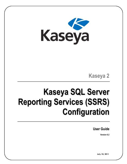 Kaseya SQL Server Reporting Services (SSRS) Configuration