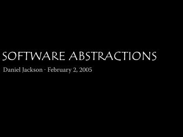 Daniel Jackson · February 2, 2005 - Software Design Group