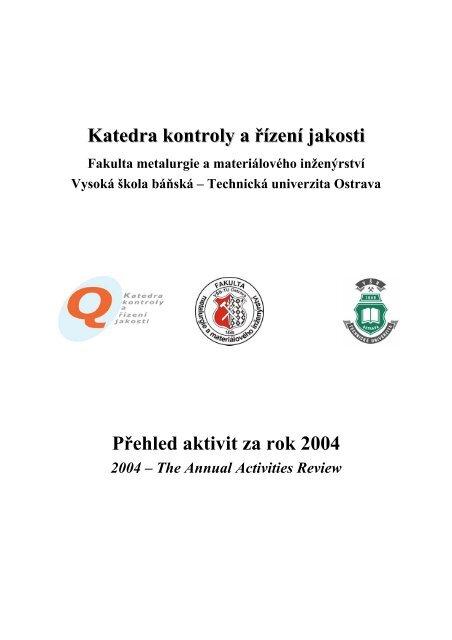 Katedra kontroly a řízení jakosti - Vysoká škola báňská - Technická ...