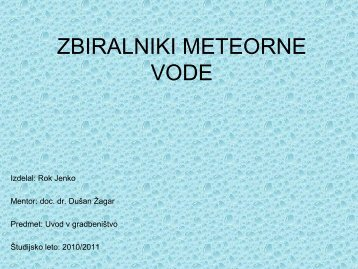 ZBIRALNIKI METEORNE VODE - Student Info