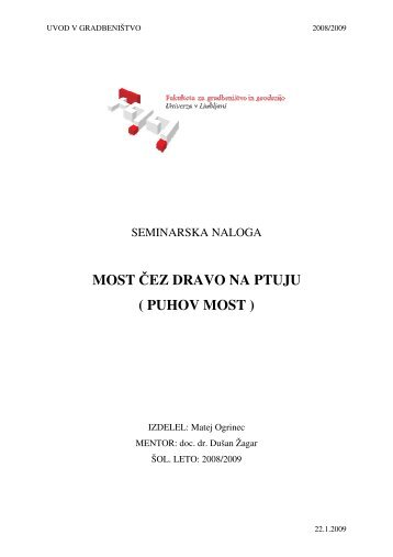 MOST ČEZ DRAVO NA PTUJU ( PUHOV MOST ) - Student Info