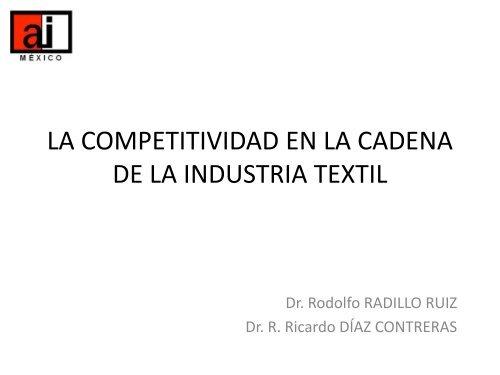 Dr  Rodolfo Radillo Ruiz - Competitividad en la Cadena textil