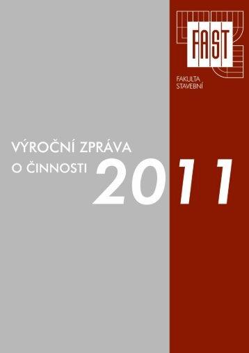 2011 - Fakulta stavební - Vysoké učení technické v Brně