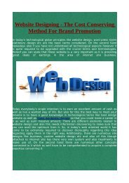 Website Designing - The Cost Conserving Method For Brand Promotion