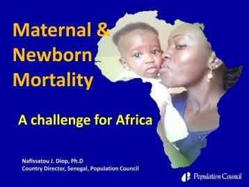 Maternal and newborn mortality: A challenge for ... - EngenderHealth