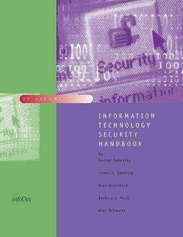 INFORMATION TECHNOLOGY SECURITY HANDBOOK - infoDev